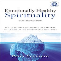 Emotionally Healthy Spirituality by Peter Scazzero PDF Download
