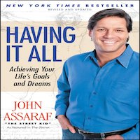 Having It All by John Assaraf PDF Download