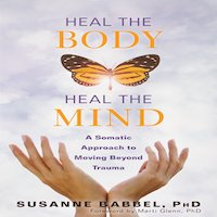 Heal the Body, Heal the Mind by Susanne Babbel PDF Download