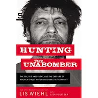 Hunting the Unabomber by Lis Wiehl PDF Download