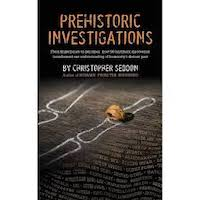 Prehistoric Investigations by Christopher Seddon PDF Download