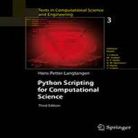 Python Scripting for Computational Science, 3rd Edition by Hans Petter Langtangen PDF Download