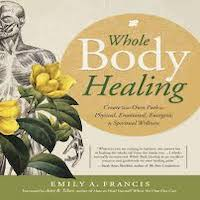 Whole Body Healing by Emily A. Francis PDF Download