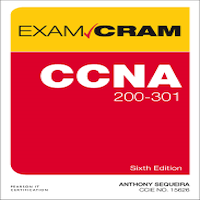 CCNA 200-301 Exam Cram, 6th Edition by Anthony J. Sequeira PDF Download