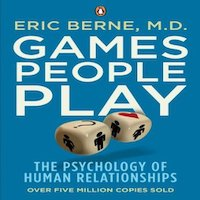 Games People Play by Eric Berne PDF Download