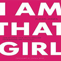 I Am That Girl by Alexis Jones PDF Download