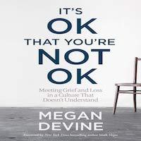 It's OK That You're Not OK by Megan Devine PDF Download