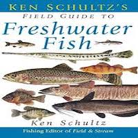 Ken Schultz's Field Guide to Freshwater Fish by Ken Schultz PDF Download