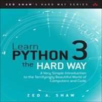 Learn Python 3 the Hard Way by Zed A. Shaw PDF Download