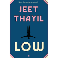 Low by Jeet Thayil PDF Download
