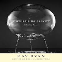 Synthesizing Gravity by Kay Ryan PDF Download