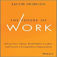 The Future of Work by Jacob Morgan PDF Download
