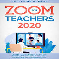 Zoom for Teachers 2020 by Catherine Korman PDF Download