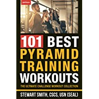 101 Best Pyramid Training Workouts by Stewart Smith PDF Download