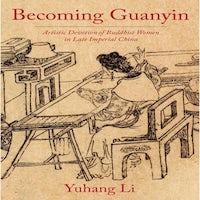 Becoming Guanyin by Yuhang Li PDF Download