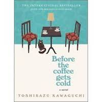 Before the Coffee Gets Cold by Toshikazu Kawaguchi PDF Download
