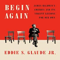 Begin Again by Eddie S. Glaude PDF Download