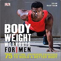 Bodyweight Workouts for Men by Sean Bartram PDF Download
