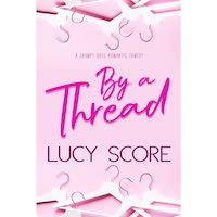 By a Thread by Lucy Score PDF Download