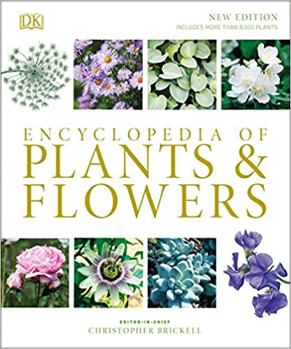 Encyclopedia of Plants and Flowers by Christopher Brickell pdf