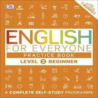 English for Everyone Practice Book Level 2 Beginner by DK PDF Download