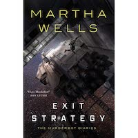 Exit Strategy by Martha Wells PDF Download