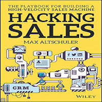 Hacking Sales by Max Altschuler PDF Download