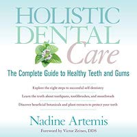 Holistic Dental Care by Nadine Artemis PDF Download