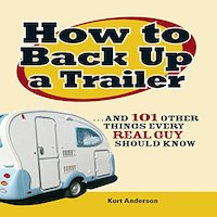 How to Back Up a Trailer by Kurt Anderson PDF Download