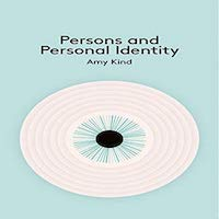 Persons and Personal Identity by Kind Amy PDF Download