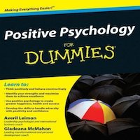 Positive Psychology For Dummies by Averil Leimon PDF Download