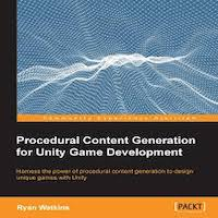 Procedural Content Generation for Unity Game Development by Ryan Watkins PDF Download