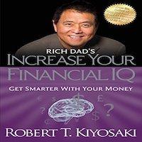 Rich Dad's Increase Your Financial IQ by Robert T. Kiyosaki PDF Download