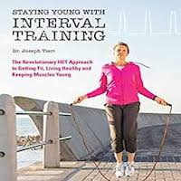 Staying Young with Interval Training by Joseph Tieri PDF Download