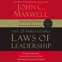 The 21 Irrefutable Laws of Leadership by John C. Maxwell PDF Download
