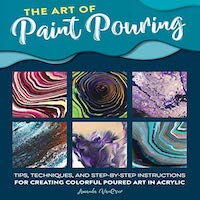 The Art of Paint Pouring by Amanda VanEver PDF Download