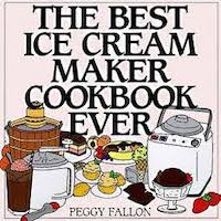 The Best Ice Cream Maker Cookbook Ever by Peggy Fallon PDF Download