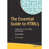 The Essential Guide to HTML5 by Jeanine Meyer PDF Download