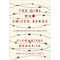 The Girl Who Smiled Beads by Clemantine Wamariya PDF Download