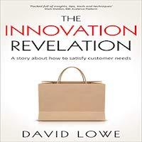 The Innovation Revelation by Lowe David PDF Download