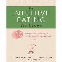The Intuitive Eating Workbook by Evelyn Tribole PDF Download