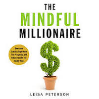 The Mindful Millionaire by Leisa Peterson PDF Download