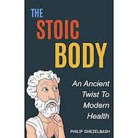 The Stoic Body by Philip Ghezelbash PDF Download