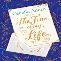 The Time of My Life by Cecelia Ahern PDF Download