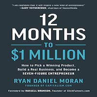 12 Months to $1 Million by Ryan Moran PDF Download