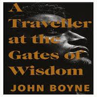 A Traveler at the Gates of Wisdom by John Boyne PDF Download
