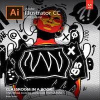 Adobe Illustrator Classroom in a Book by Brian Wood PDF Download