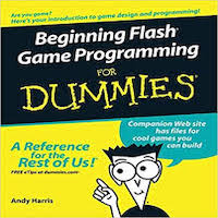Beginning Flash game programming for dummies by Andy Harris PDF Download