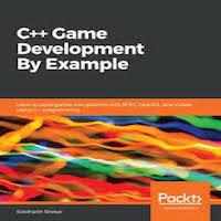 C++ Game Development By Example by Siddharth Shekar PDF Download