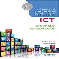 Cambridge IGCSE ICT Study and Revision Guide by Graham Brown PDF Download